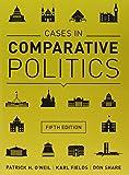 Essentials of Comparative Politics and Cases in Comparative Politics (Fifth Edition)