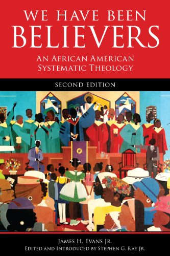 Search : We Have Been Believers: An African American Systematic Theology