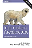 Information Architecture: For the Web and Beyond, 4th Edition
