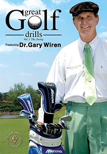 True Golf Drills: The Swing featuring Dr. Gary Wiren