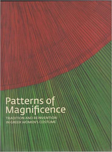 Book Patterns of Magnificence: Tradition and Reinvention in Greek Women's Costume