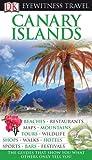Canary Islands - Eyewitness Travel Guides, Dorling Kindersley Publishing Staff, 075666134X
