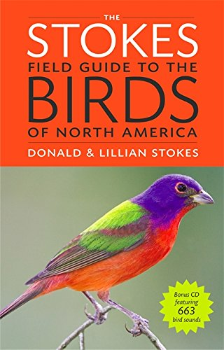 The Stokes Field Guide to the Birds of North America (Stokes Field - Americas Las Store List