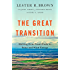 The Great Transition: Shifting from Fossil Fuels to Solar and Wind Energy