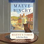 Maeve's Times: In Her Own Words | Maeve Binchy