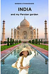 INDIA and my Persian garden Paperback