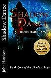 Shadow Dance (Shadow Saga Book 1)