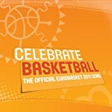 Celebrate Basketball (The Official Eurobasket 2011 Song)