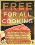 Free for All Cooking, Jules E. Dowler Shepard, 0738213950