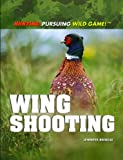 Wing Shooting, Jennifer Bringle, 1448822718
