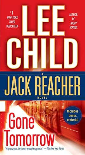 Gone Tomorrow (Jack Reacher, Book 13)