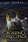Crossing the Precipice (The Grand Unraveling Book 2)