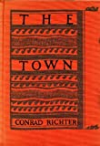 The Town, Conrad Richter, 0394443012