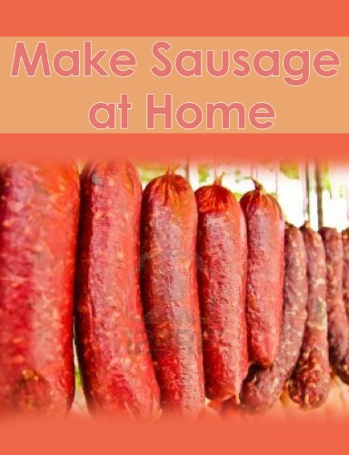 Make Your Own Sausage at Home (Making Sausage At Home compare prices)