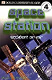 Space Station, Angela Royston and Dorling Kindersley Publishing Staff, 0789466856