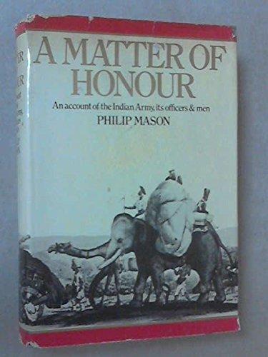 A Matter of Honour. by Philip. Mason (September 19,1974)