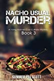 img - for Nacho Usual Murder: Hawg Heaven Cozy Culinary Mysteries, Book 3 (Volume 3) book / textbook / text book