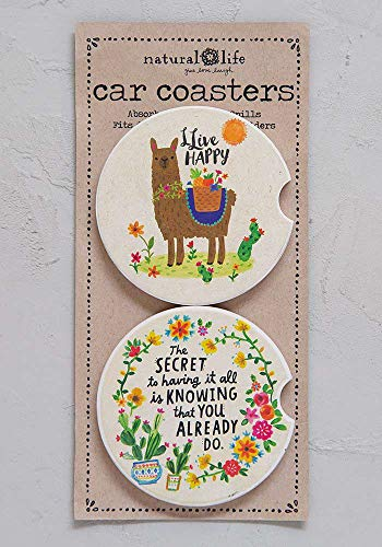 Natural Life The Secret to Having it All is Knowing That You Already Do Car Coaster