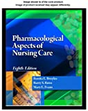 Student Study Guide for Broyles/Reiss/Evans' Pharmacological Aspects of Nursing Care, 8th, , 1435489187