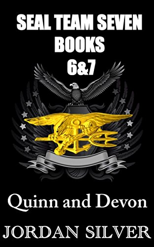 (SEAL Team Seven Books 6&7 Quinn and Devon)