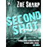 SECOND SHOT: book 6 (The Charlie Fox Thrillers)