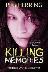 Killing Memories (The Loser Mysteries Book 2)