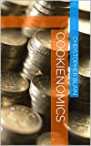 img - for Cookienomics (Cookies for all Book 1) book / textbook / text book