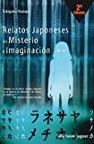 img - for Relatos japoneses de misterio e imaginacion/ Japanese Tales of Mystery and Imagination (La Barca De Caronte/ the Boat of Caronte) (Spanish Edition) book / textbook / text book