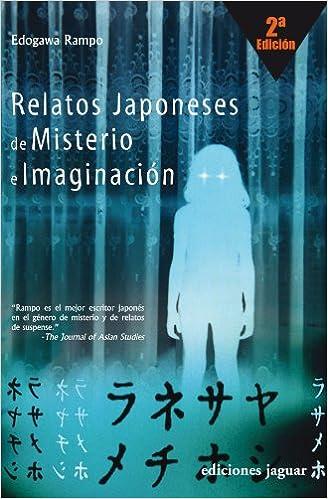 RELATOS JAPONESES DE MISTERIO E IMAGINACIÓN 2ª Edición La ...