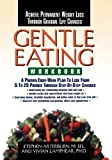Gentle Eating, Stephen Arterburn, 0785275207
