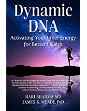 Dynamic DNA: Activating Your Inner Energy for Better Health
