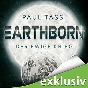 Earthborn: Der ewige Krieg (Earthborn 2) Hörbuch