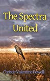 The Spectra United (The Spectra Books Book 2)