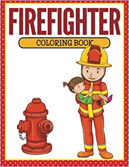 Image result for fireman coloring book