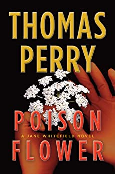 Poison Flower: A Jane Whitefield Novel by [Perry, Thomas]