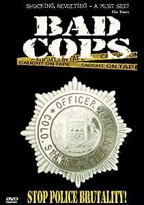 Bad Cops: Volume One