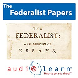 The Federalist Papers AudioLearn