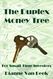 The Duplex Money Tree, Van Beek Dianne, 1414056168