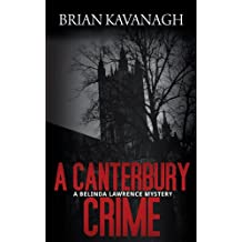 A Canterbury Crime (a Belinda Lawrence Mystery)