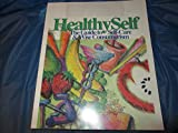 img - for Healthy Self: The Guide to Self-care & Wise Consumerism book / textbook / text book