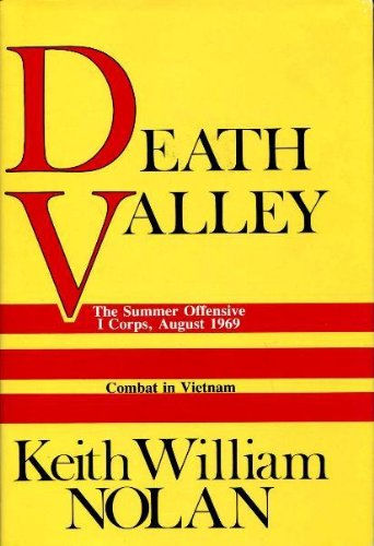 Death Valley: The Summer Offensive, I Corps, August 1969 by Brand: Presidio Press