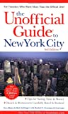 Unofficial Guide to New York City, Eve Zibart, Lea Lane, Bob Sehlinger, Rachel F. Freeman, 0764565710