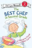 The Best Chef in Second Grade, Katharine Kenah, 0060535636