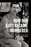 How Our Days Became Numbered: Risk and the Rise of the Statistical Individual