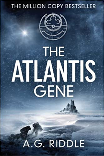 The Atlantis Gene: A Thriller (The Origin Mystery, Book 1), by A.G. Riddle