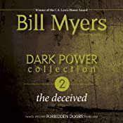 Dark Power Collection: The Deceived: Forbidden Doors, Book 2 | Bill Myers