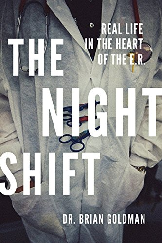 The Night Shift: Real Life In The Heart Of The Er