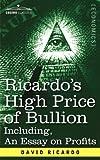Ricardos High Price of Bullion Including, David Ricardo, 1596059281