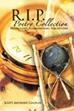 R. I. P. Poetry Collection, Scott Anthony, 1477275657