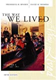 The Way We Lived 9780618305858